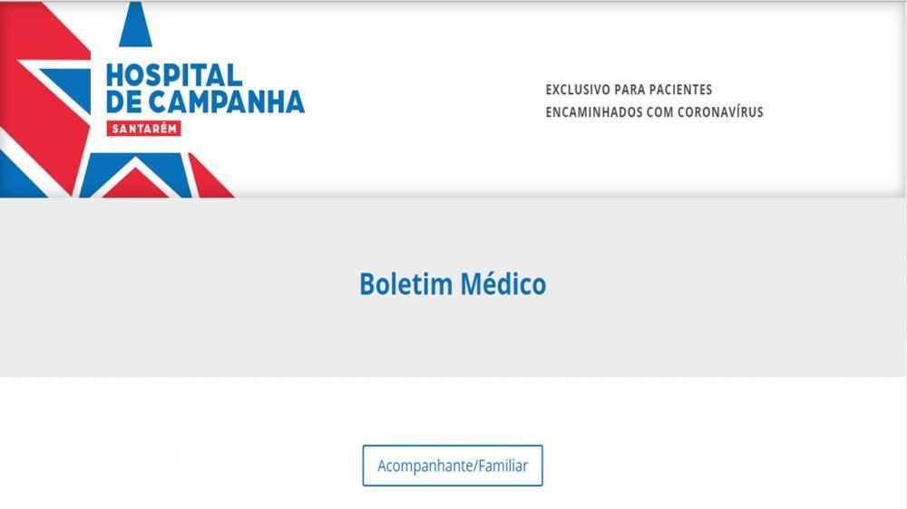 Saiba como ter acesso ao Boletim Médico Online disponibilizado pelo Hospital de Campanha de Santarém